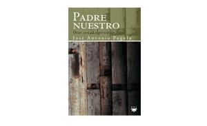 Portada_Padre-nuestro_José_Antonio_Pagola